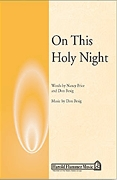 Don Besig Nancy Price: On This Holy Night: SATB: Vocal Score