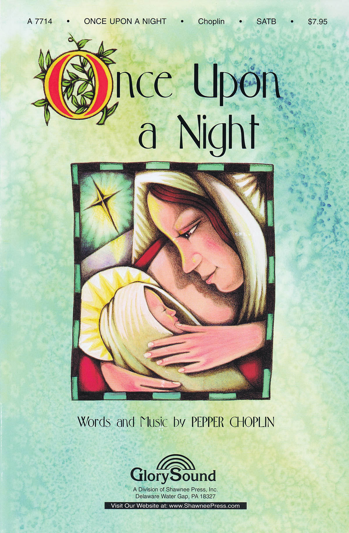 Pepper Choplin: Once Upon a Night: SATB: Vocal Score