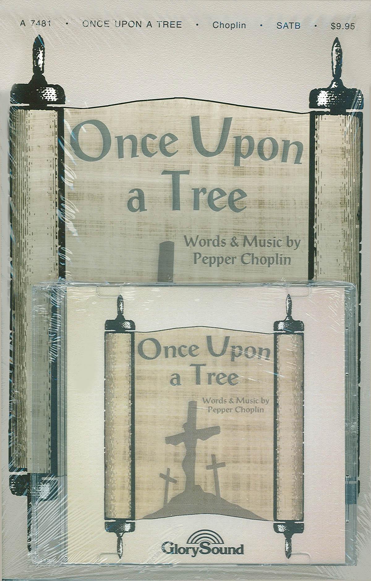Pepper Choplin: Once Upon a Tree: Mixed Choir