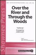 Over the River and Through the Woods: SATB: Vocal Score