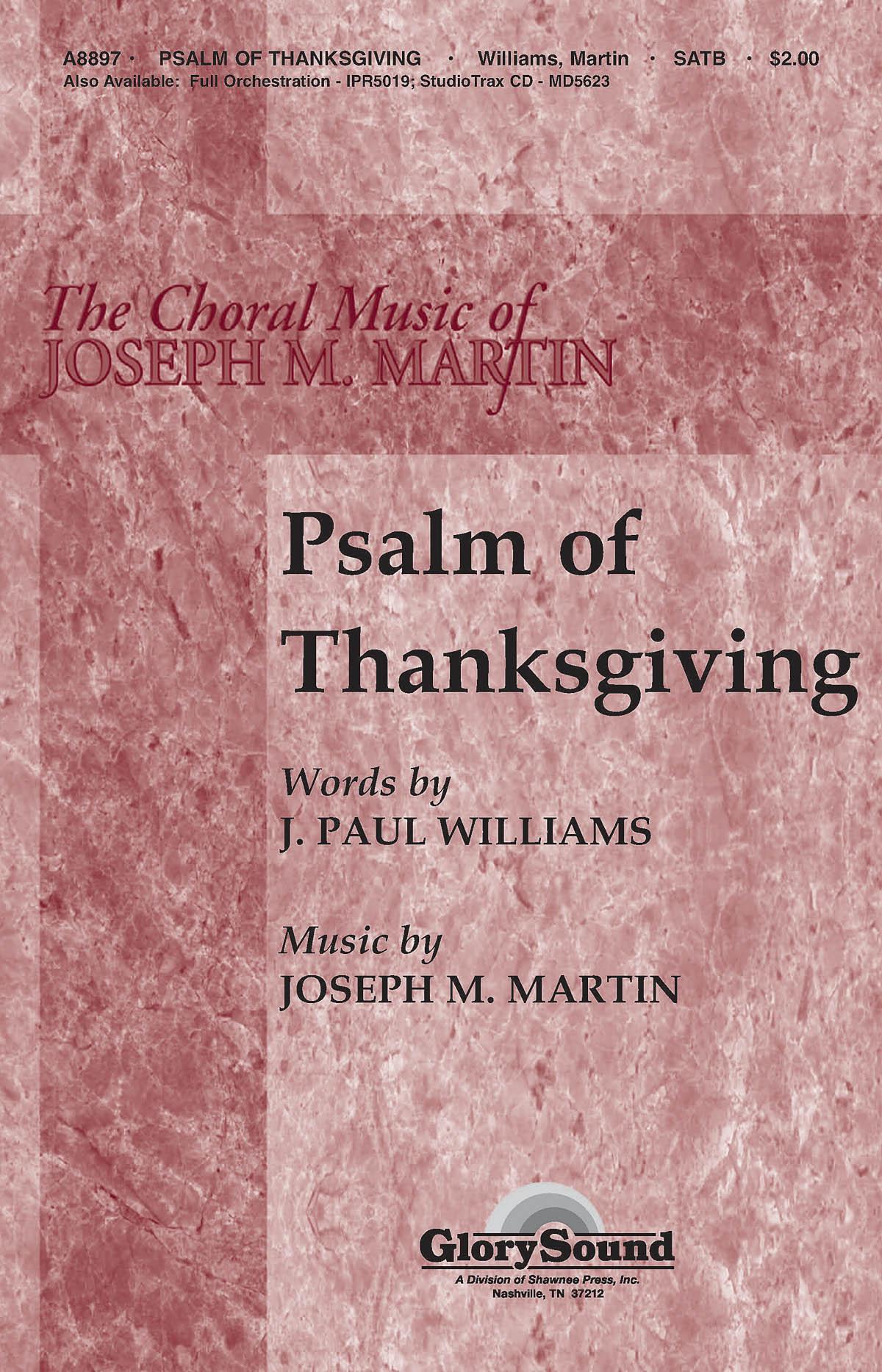 Joseph M. Martin: Psalm of Thanksgiving: SATB: Vocal Score