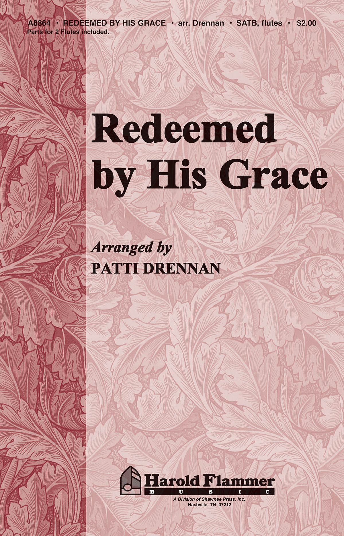 Redeemed by His Grace: SATB: Vocal Score