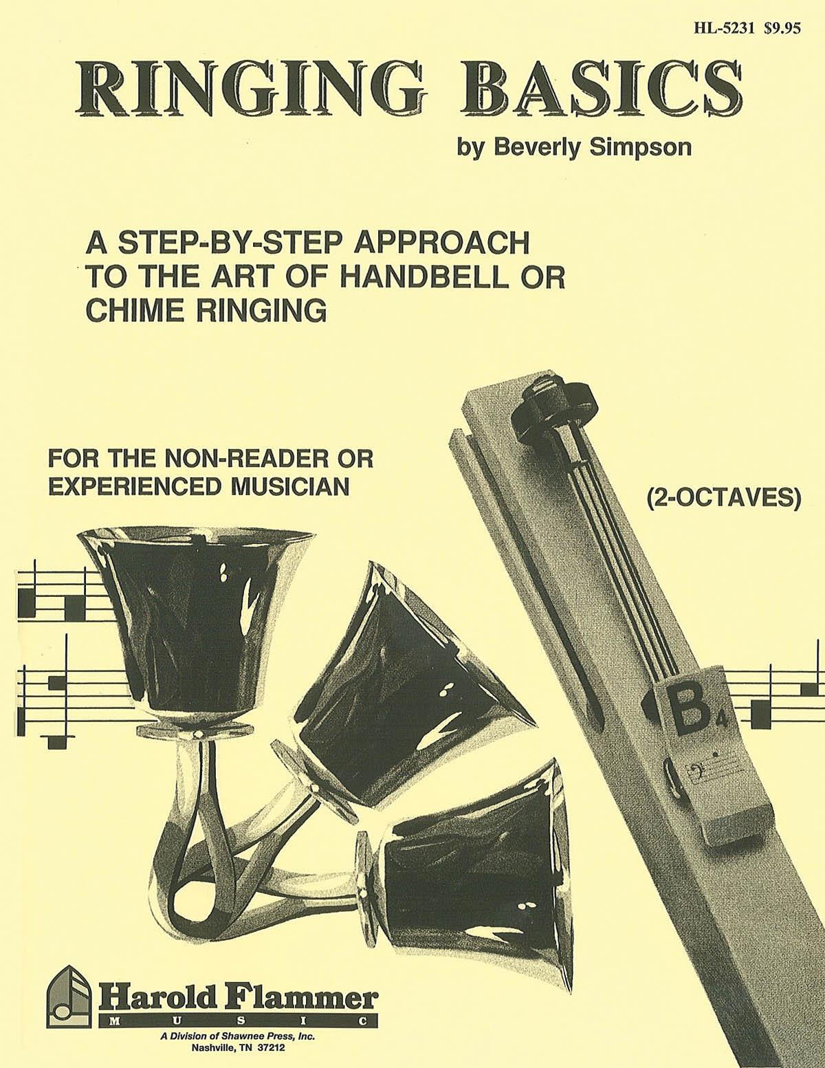 Ringing Basics Handbell Method Book Vol. 1: Handbells: Instrumental Tutor