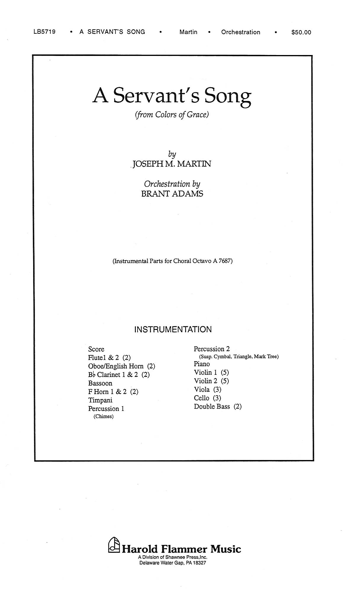 Joseph M. Martin: A Servant's Song from Colors of Grace: Wind Ensemble: Parts