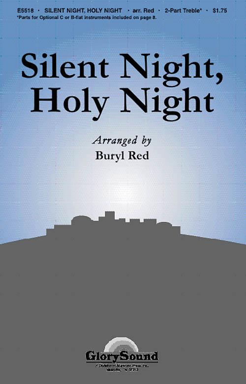 Franz Xaver Gruber: Silent Night  Holy Night: Unison or 2-Part Choir: Vocal