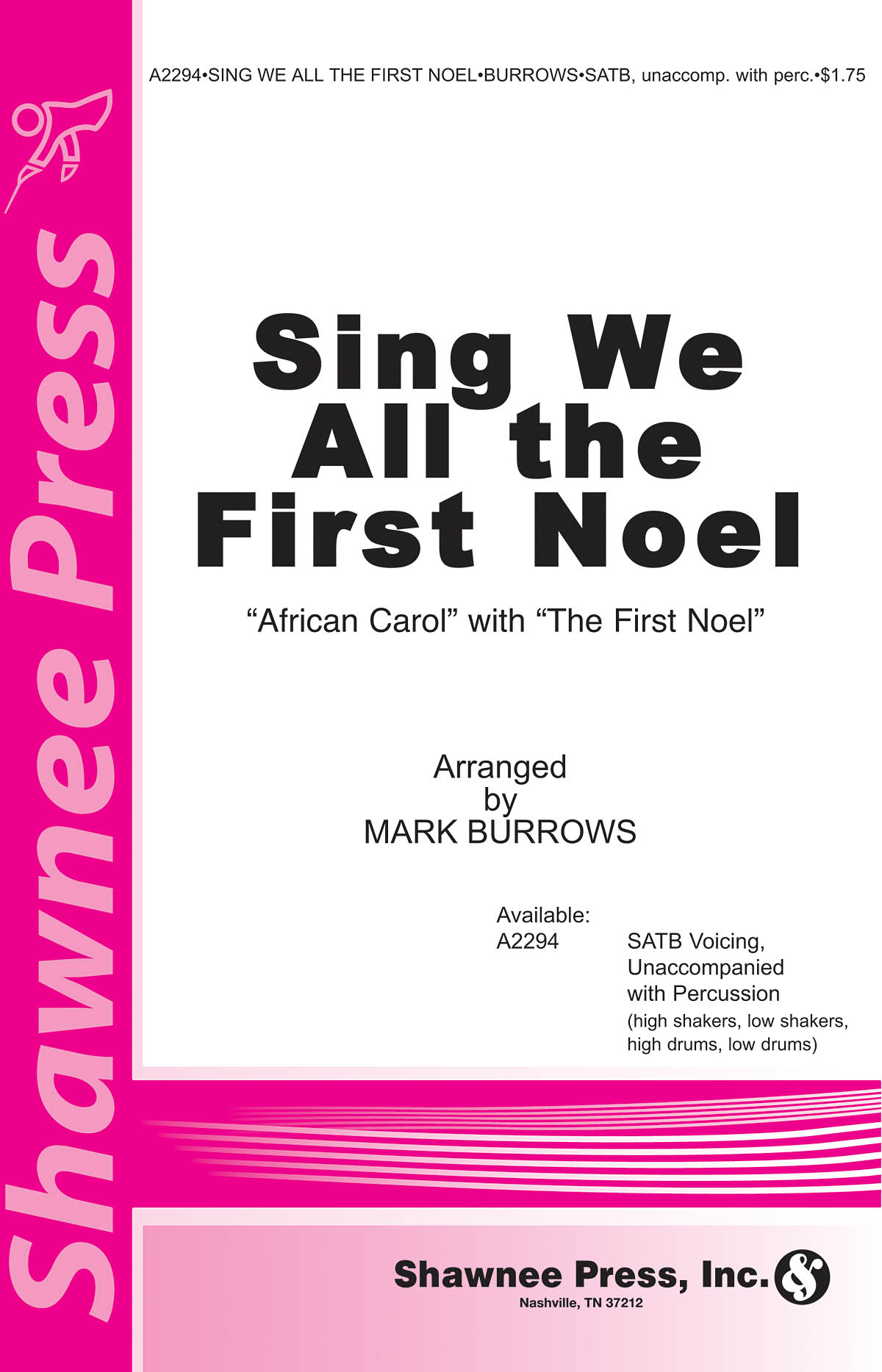 Traditional: Sing We All the First Noel: SATB: Vocal Score