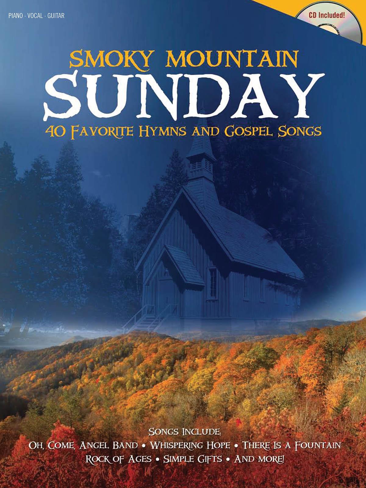 Smoky Mountain Sunday: Piano  Vocal  Guitar: Vocal Collection