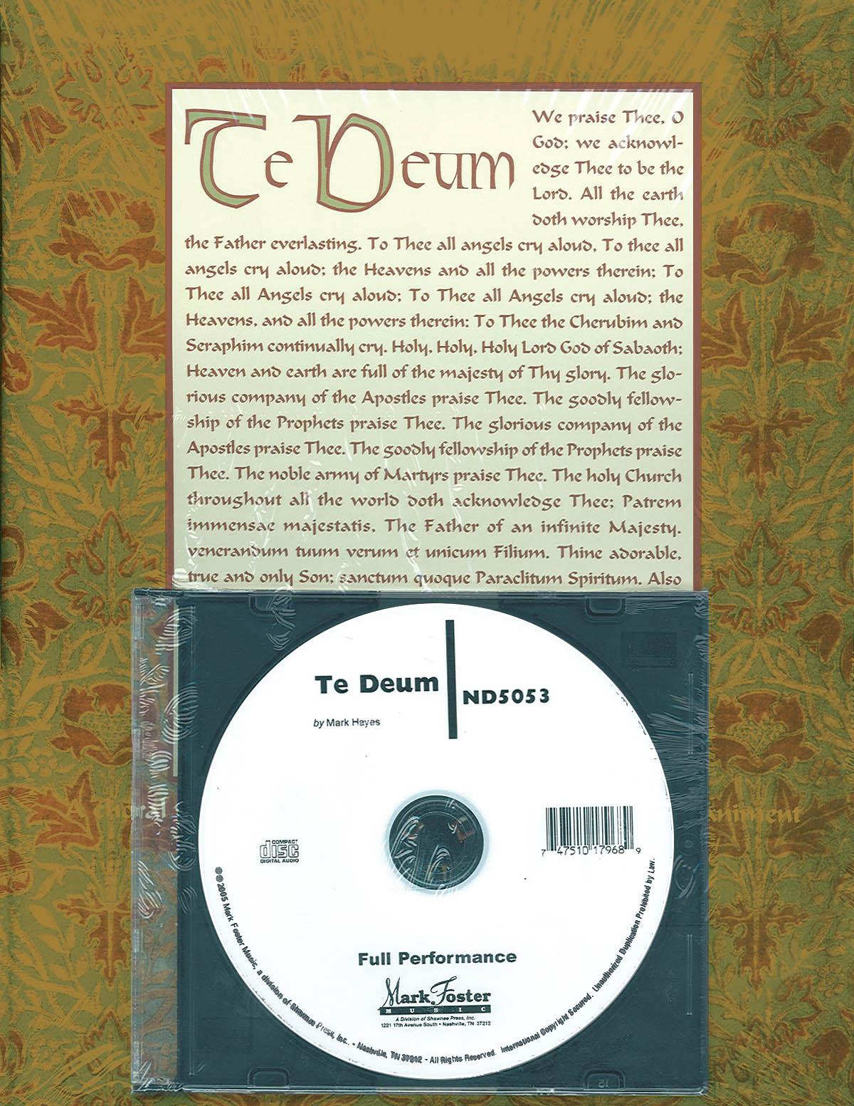 Mark Hayes: Te Deum: Mixed Choir