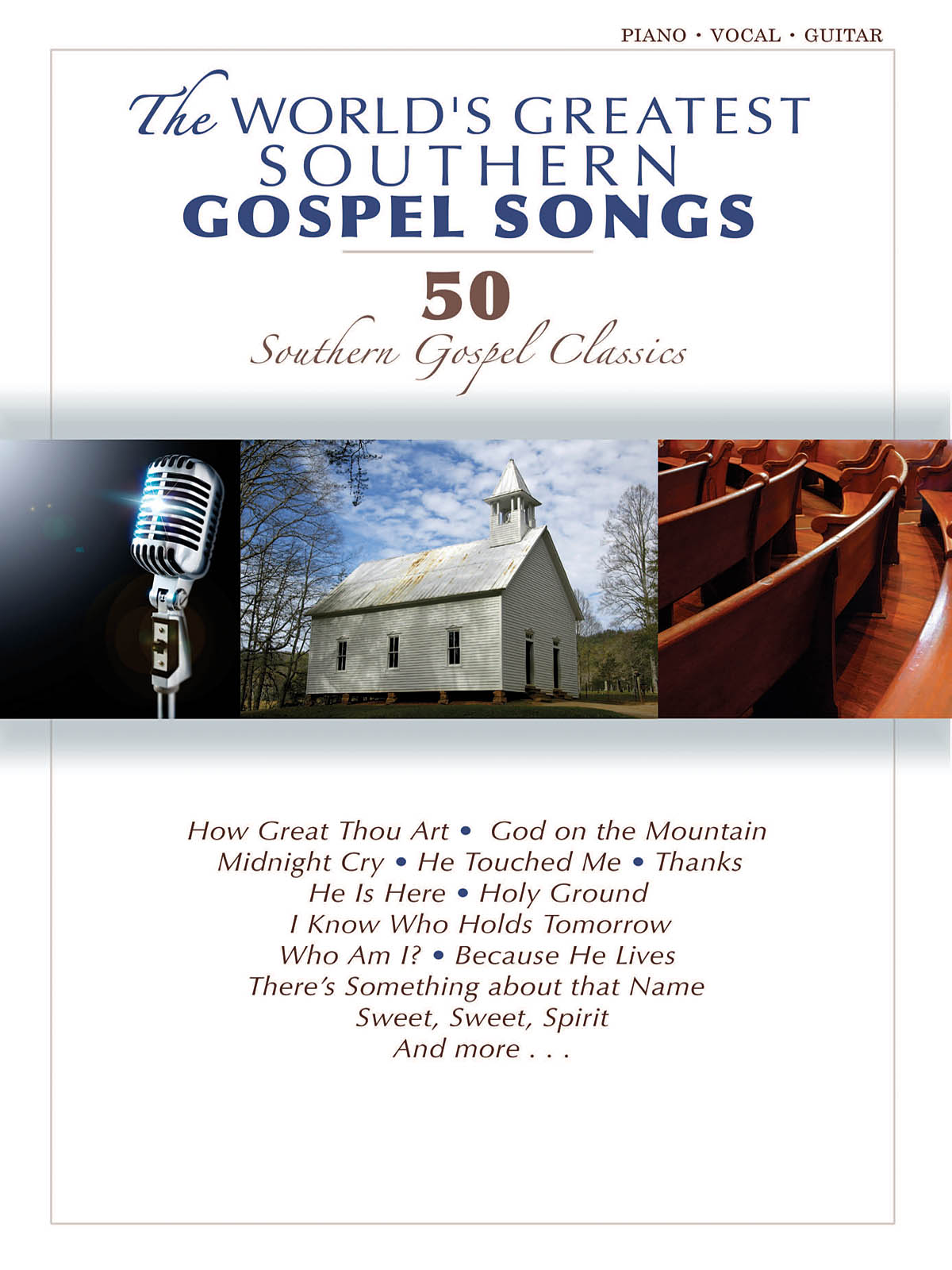The World's Greatest Southern Gospel Songs: Piano  Vocal  Guitar: Mixed Songbook