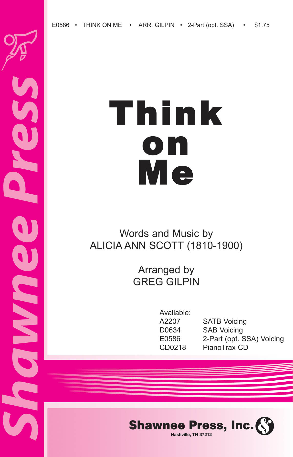 Alicia Ann Scott: Think on Me: 2-Part Choir: Vocal Score