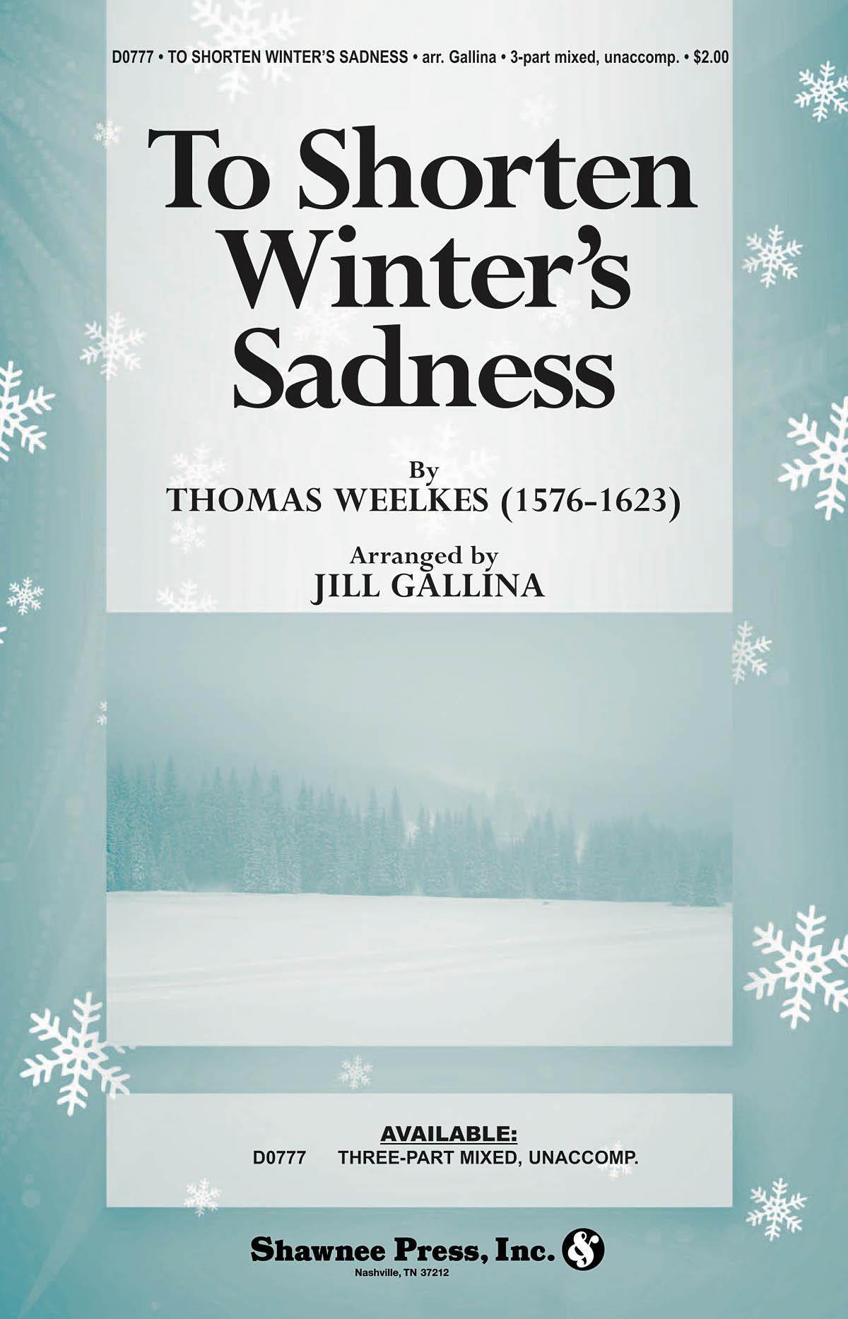 To Shorten Winter's Sadness: Mixed Choir: Vocal Score