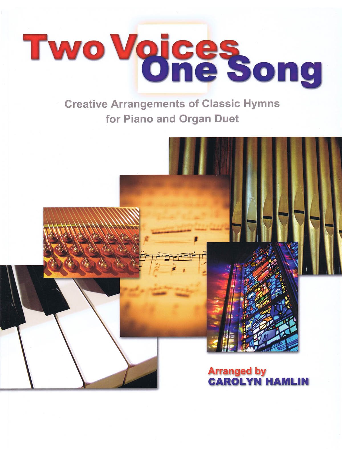 Two Voices One Song: Piano or Organ Duet: Instrumental Album