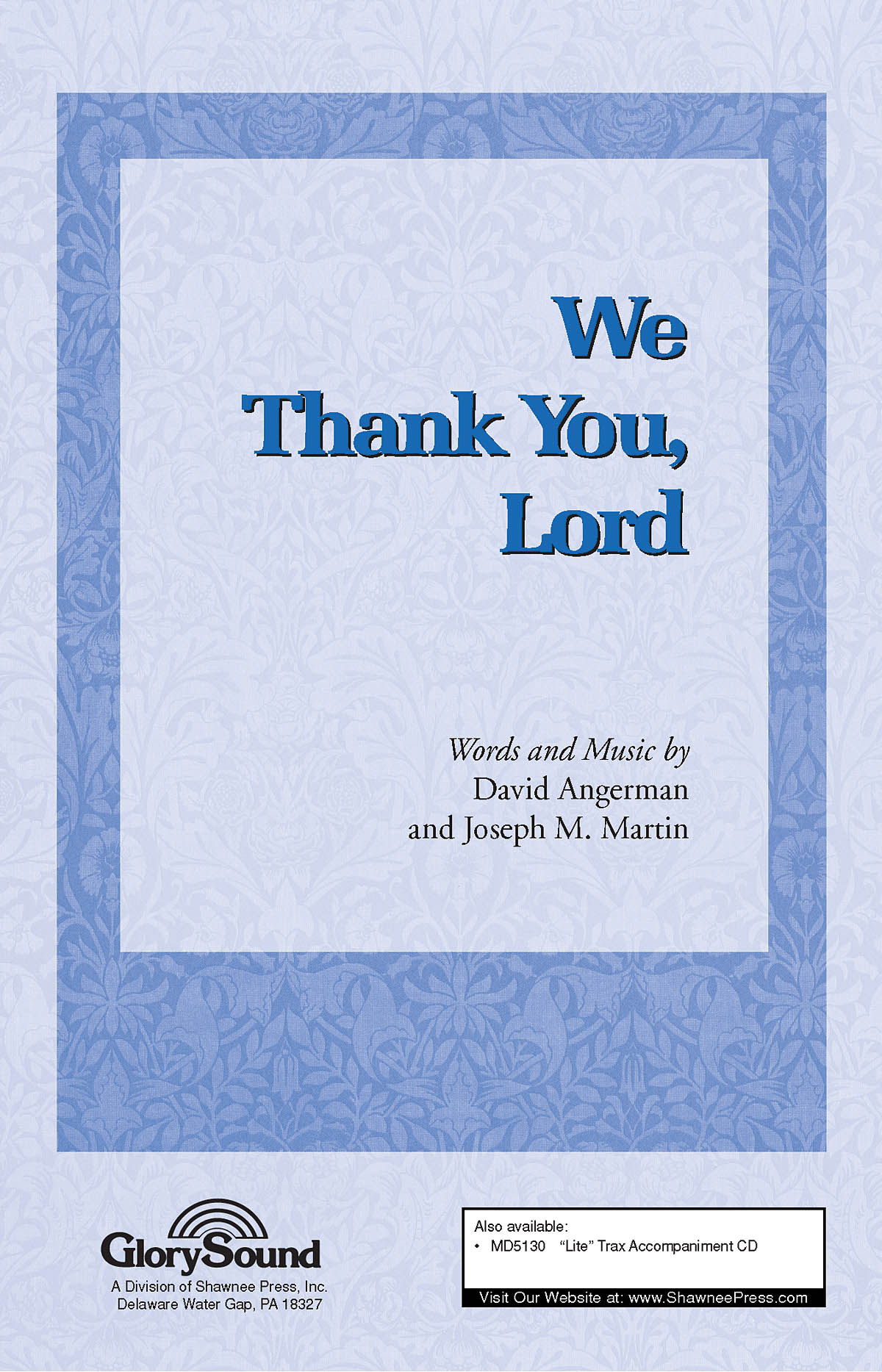 David Angerman Joseph M. Martin: We Thank You  Lord: SATB: Vocal Score