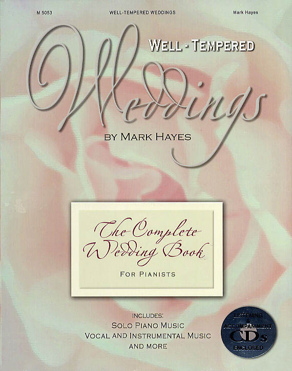 Mark Hayes: Well-Tempered Weddings: Piano: Score and Parts
