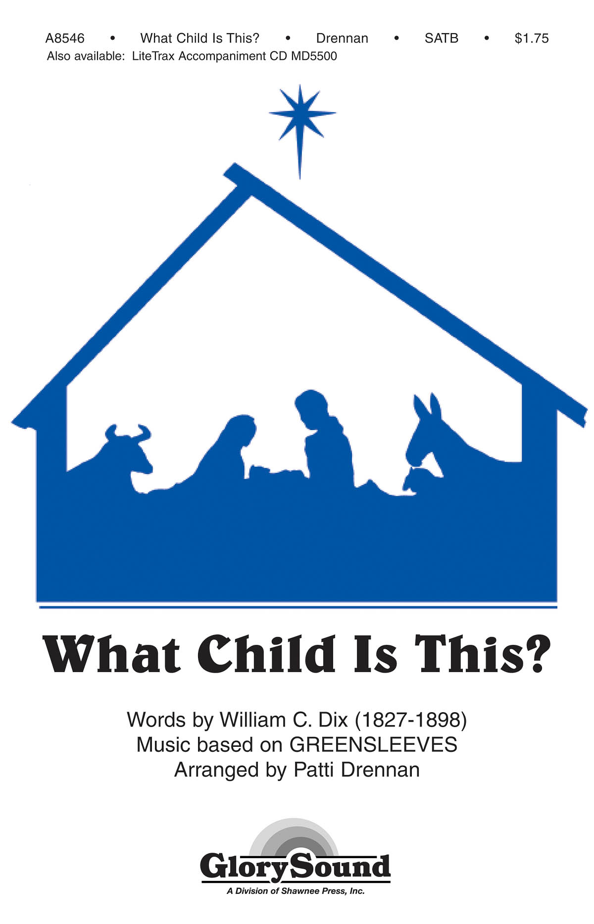 William Chatterton Dix: What Child Is This?: SATB: Vocal Score