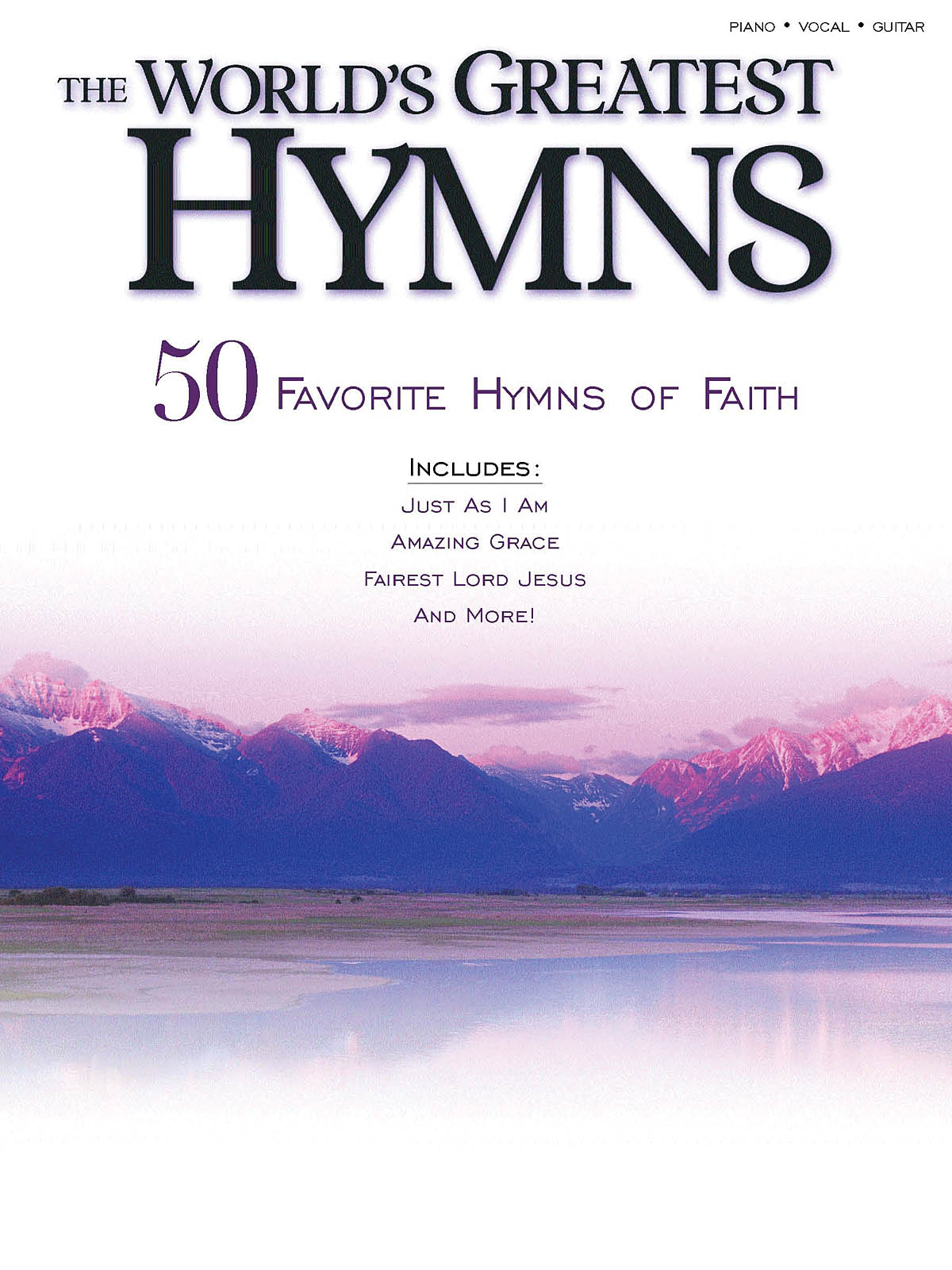 World's Greatest Hymns: Piano  Vocal  Guitar: Mixed Songbook