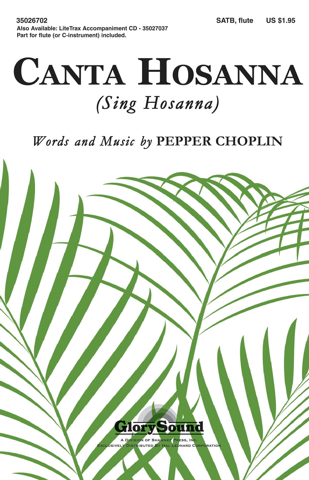 Pepper Choplin: Canta Hosanna: SATB: Vocal Score