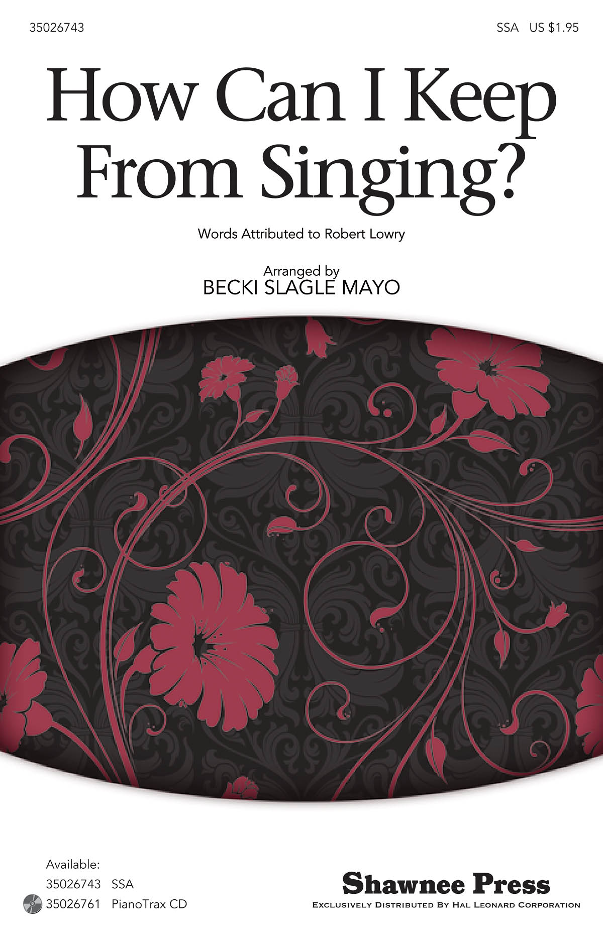 How Can I Keep from Singing?: SSA: Vocal Score