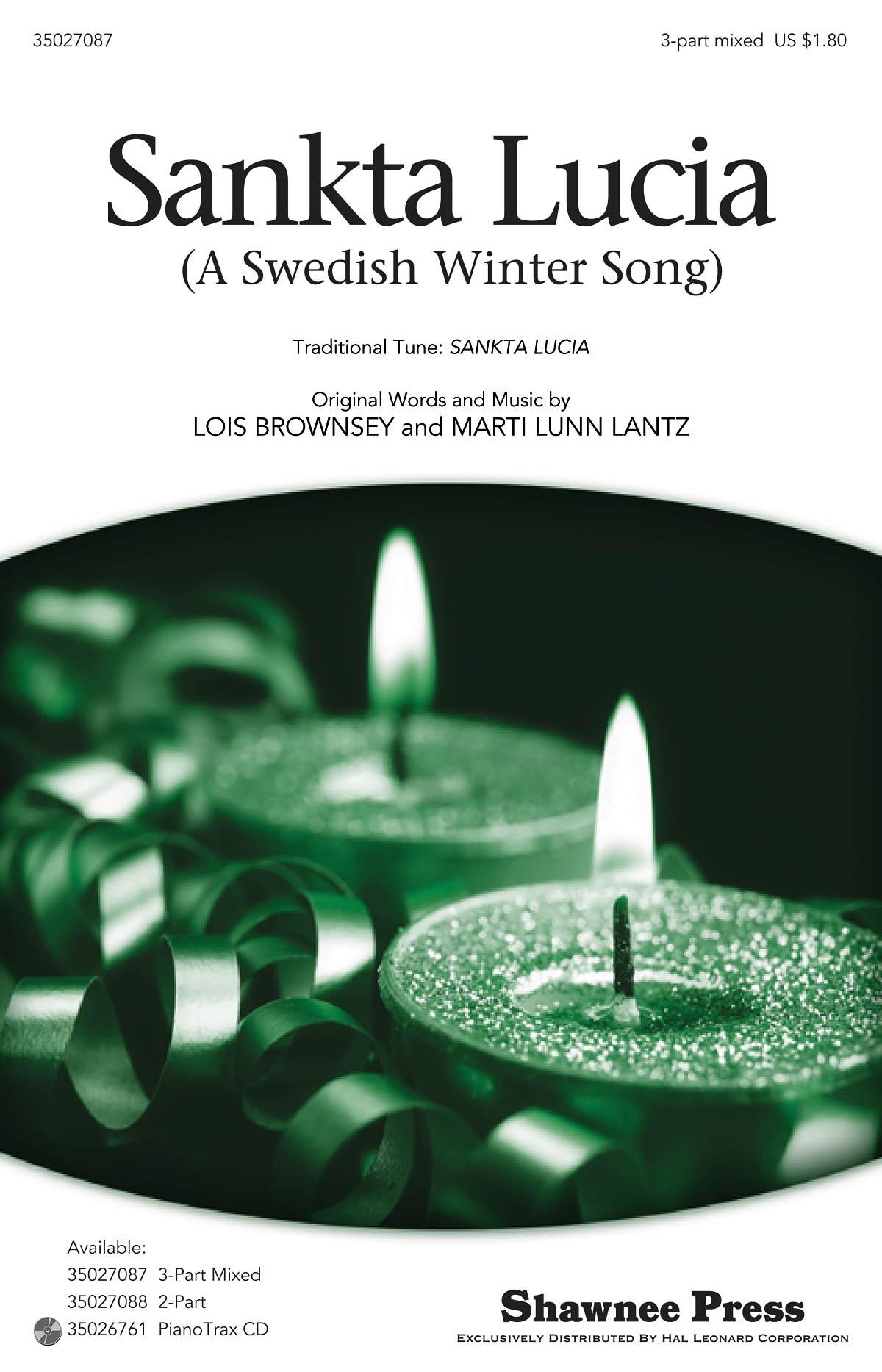 Lois Brownsey Marti Lunn Lantz: Sankta Lucia: 3-Part Choir: Vocal Score