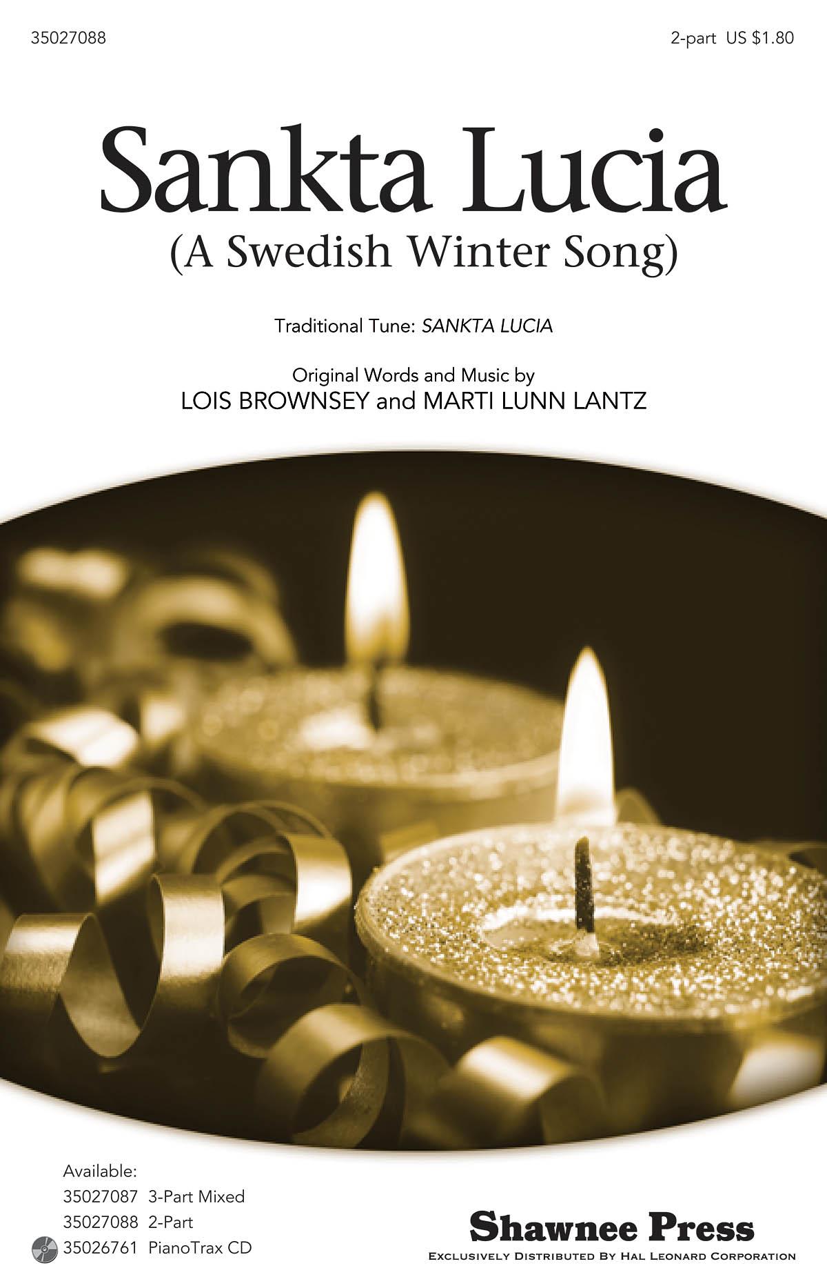 Lois Brownsey Marti Lunn Lantz: Sankta Lucia: 2-Part Choir: Vocal Score