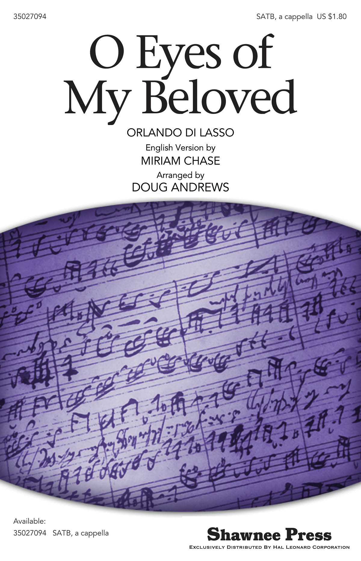 Miriam Chase Orlando di Lasso: O Eyes of My Beloved: SATB: Vocal Score