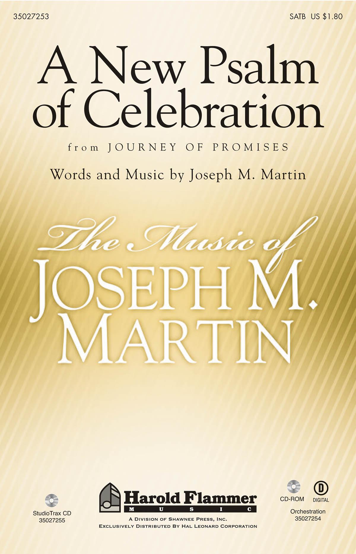 Joseph M. Martin: A New Psalm of Celebration: SATB: Vocal Score
