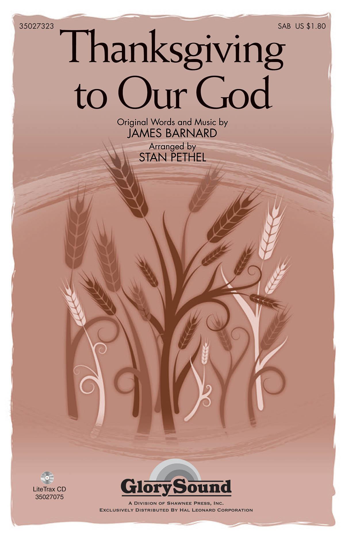 James Barnard: Thanksgiving to Our God: SAB: Vocal Score