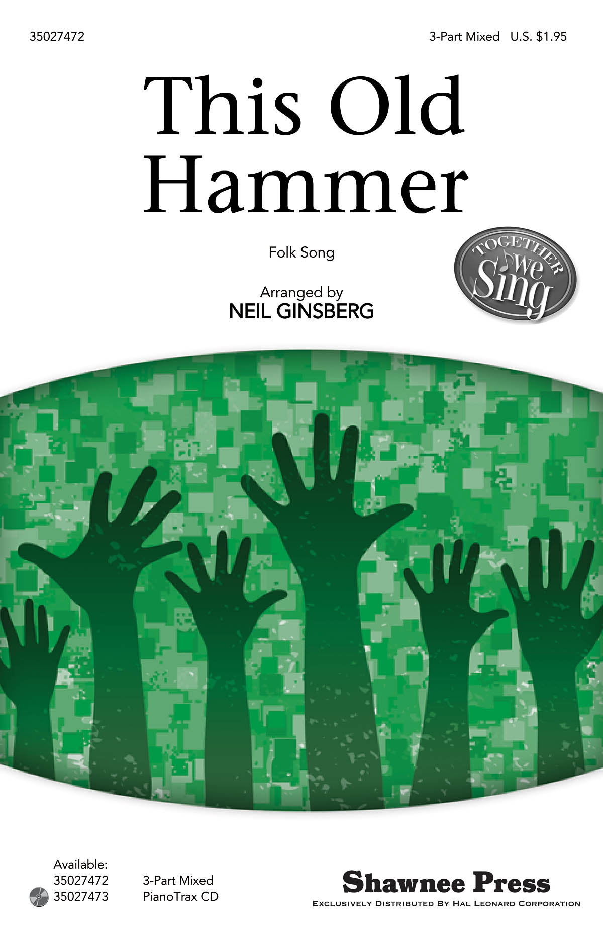 This Old Hammer: 3-Part Choir: Vocal Score