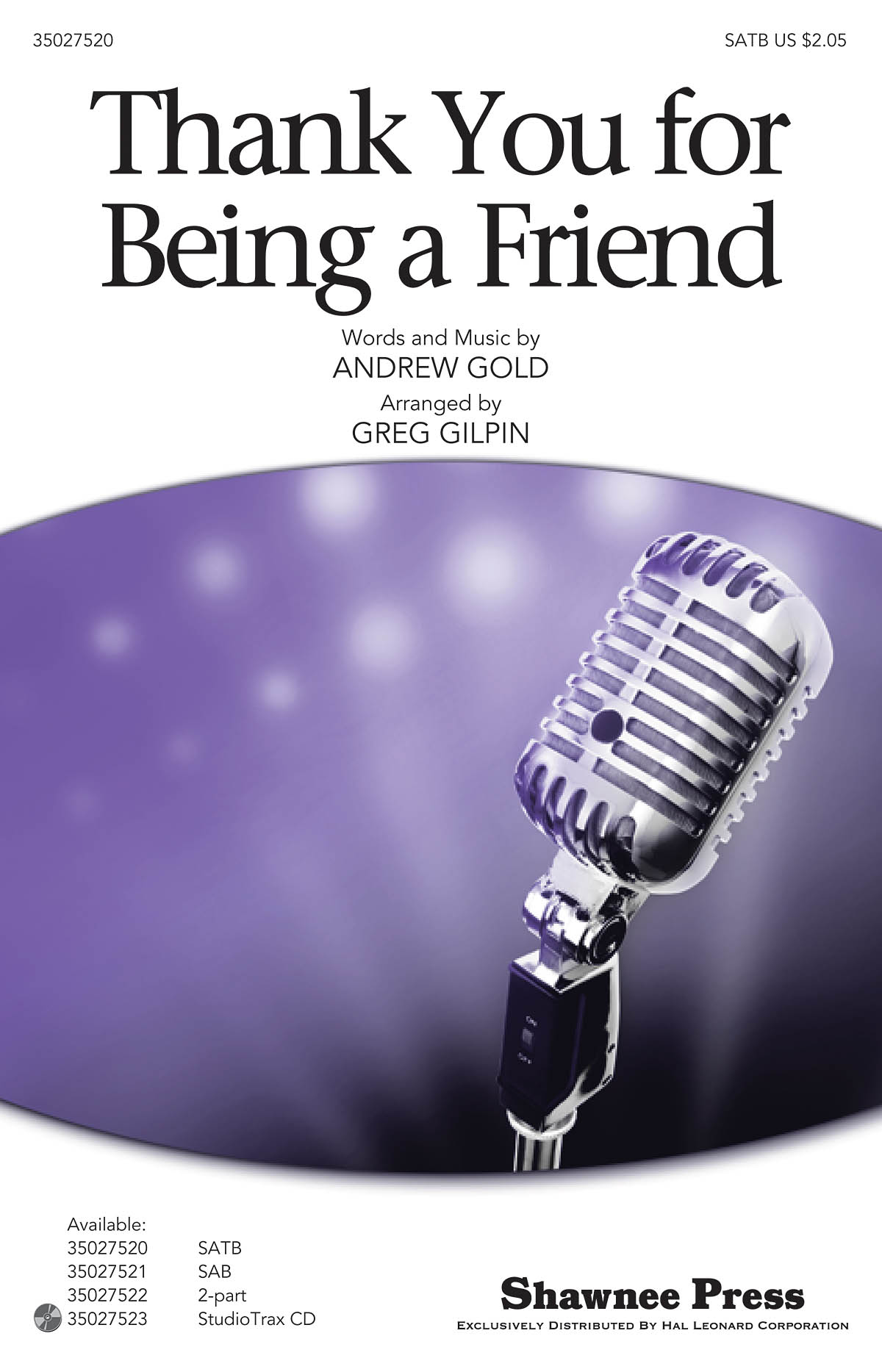 Andrew Gold: Thank You for Being a Friend: SATB: Vocal Score