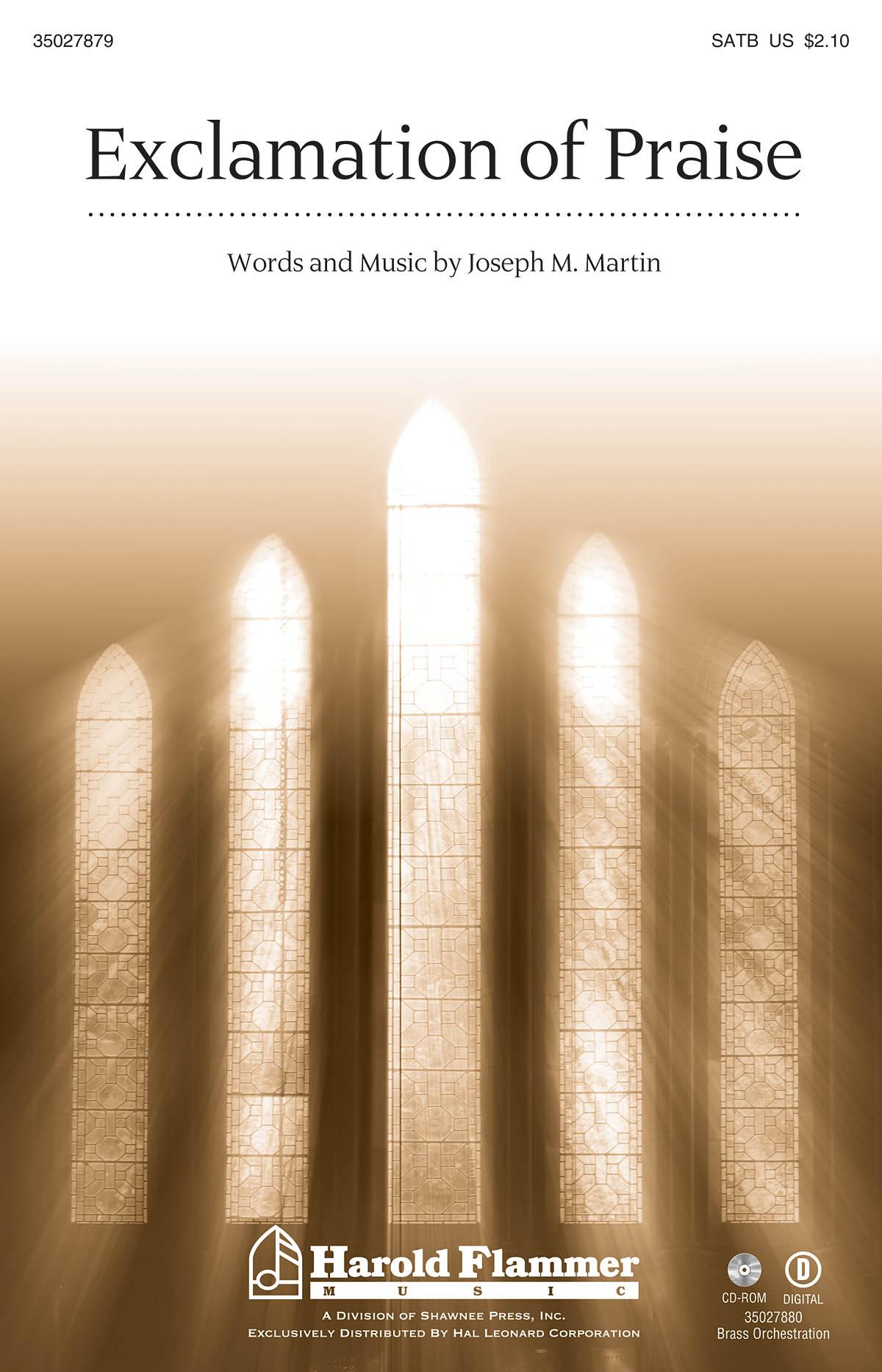 Joseph M. Martin: Exclamation of Praise: SATB: Vocal Score