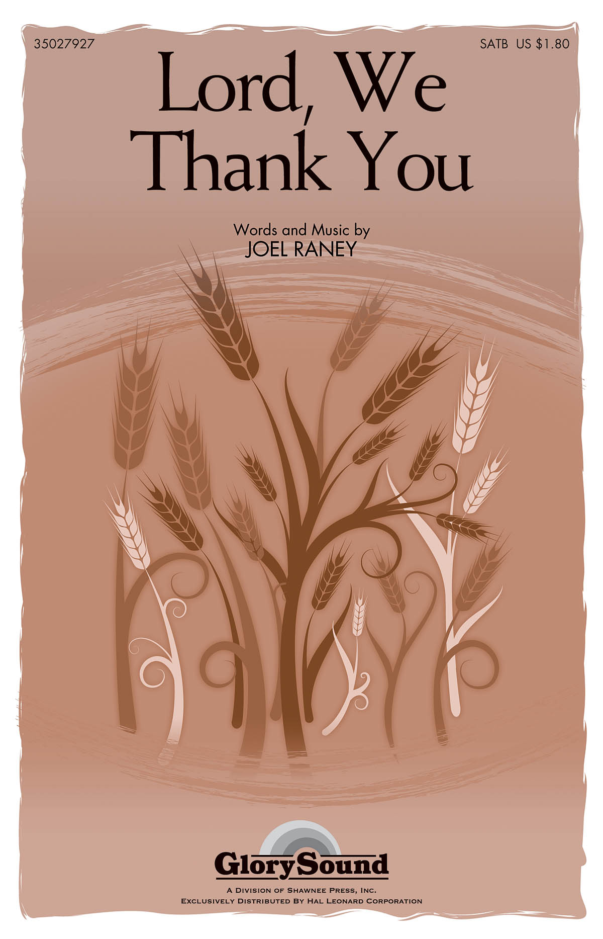 Joel Raney: Lord  We Thank You: SATB: Vocal Score