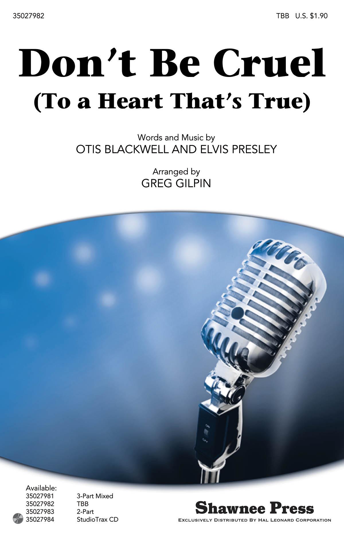 Elvis Presley Otis Blackwell: Don't Be Cruel: TBB: Vocal Score