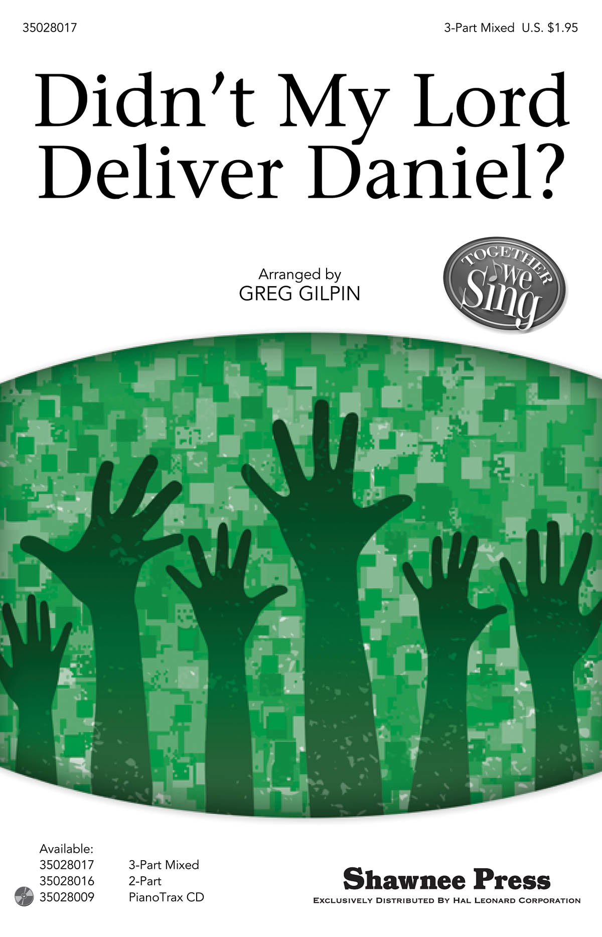 Didn't my Lord deliver Daniel?: SAB: Vocal Score