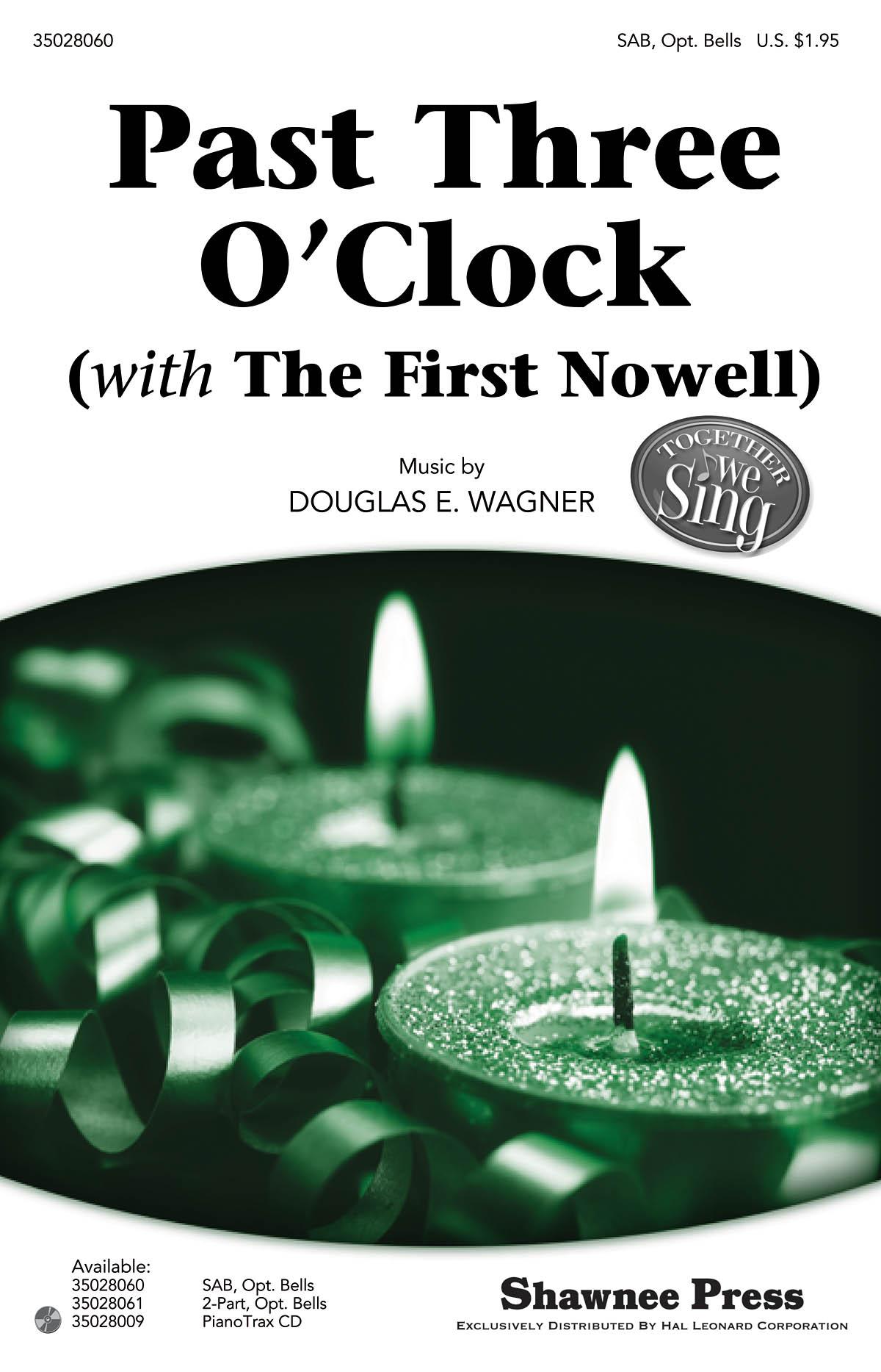 Douglas E. Wagner: Past Three O'Clock: SAB: Vocal Score