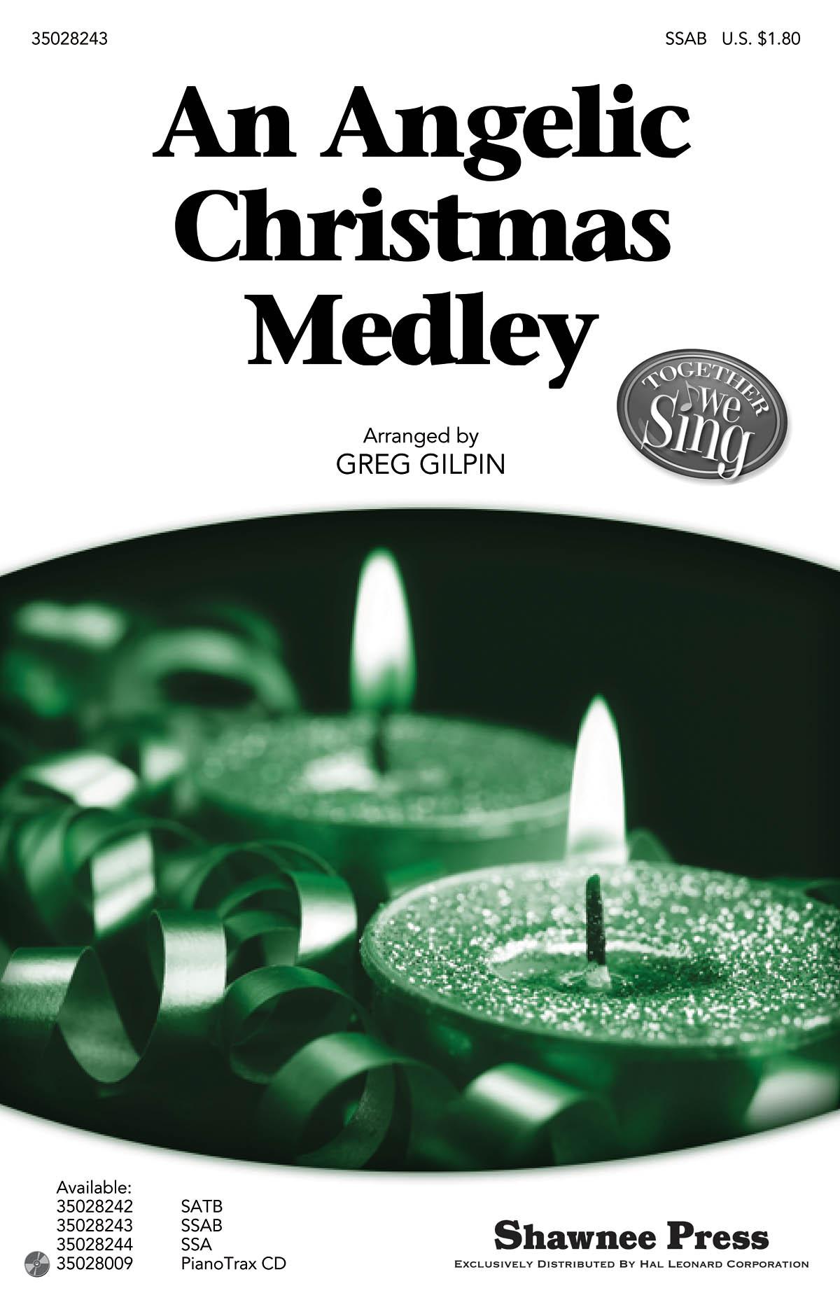 An Angelic Christmas Medley: Mixed Choir: Vocal Score