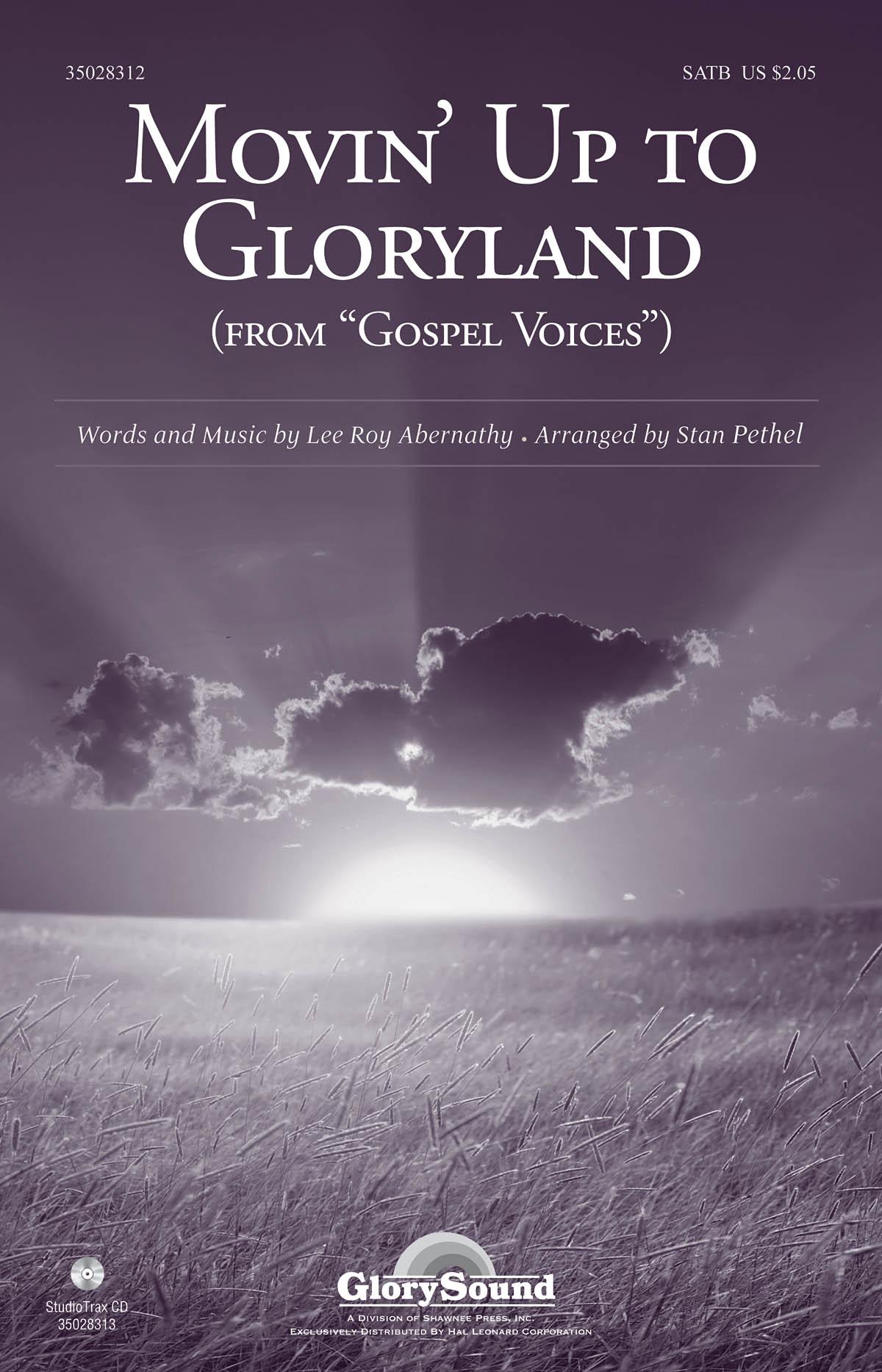 Lee Roy Abernathy: Movin' Up to Gloryland: SATB: Vocal Score