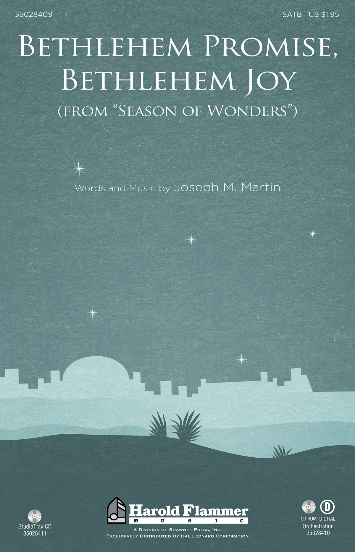Joseph M. Martin: Bethlehem Promise  Bethlehem Joy: SATB: Vocal Score