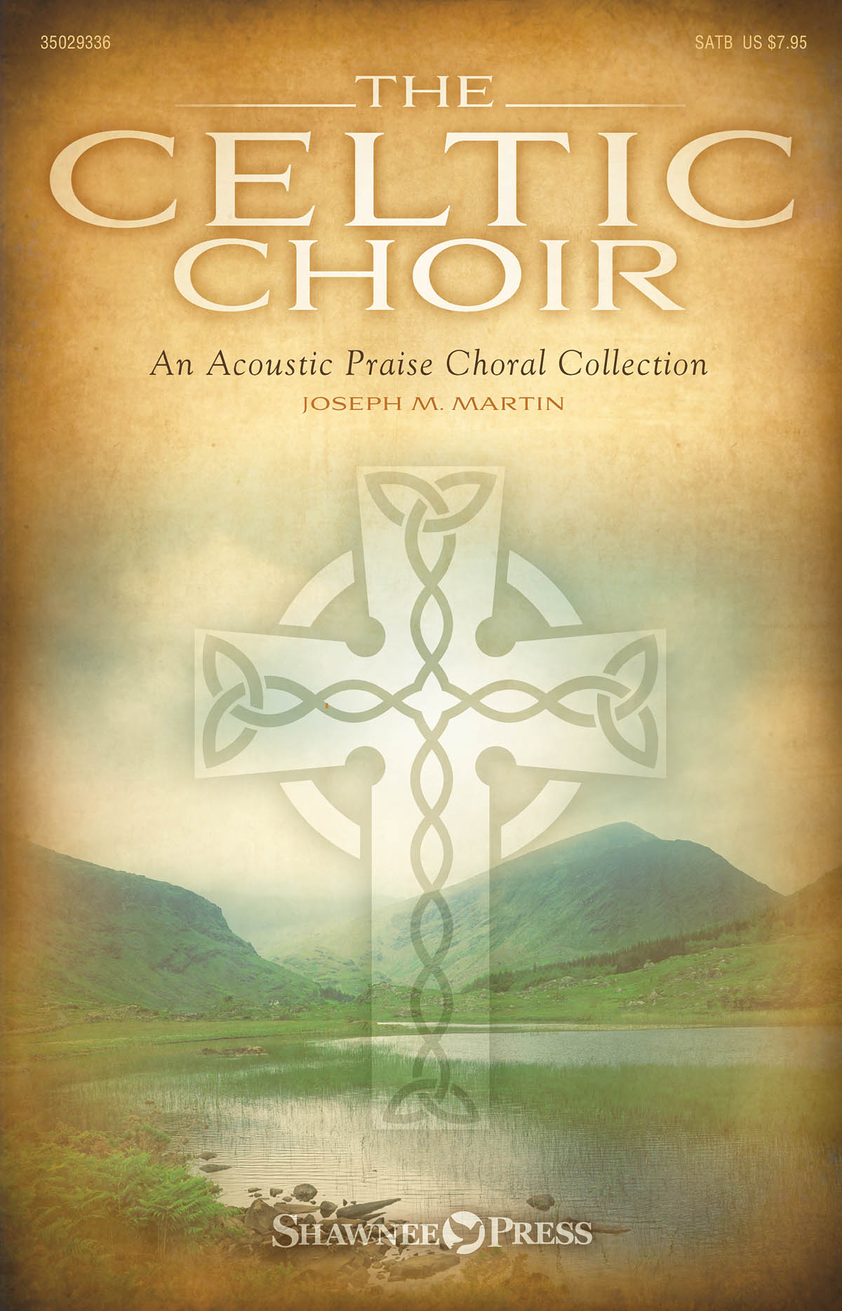 Joseph M. Martin: The Celtic Choir: SATB: Vocal Score