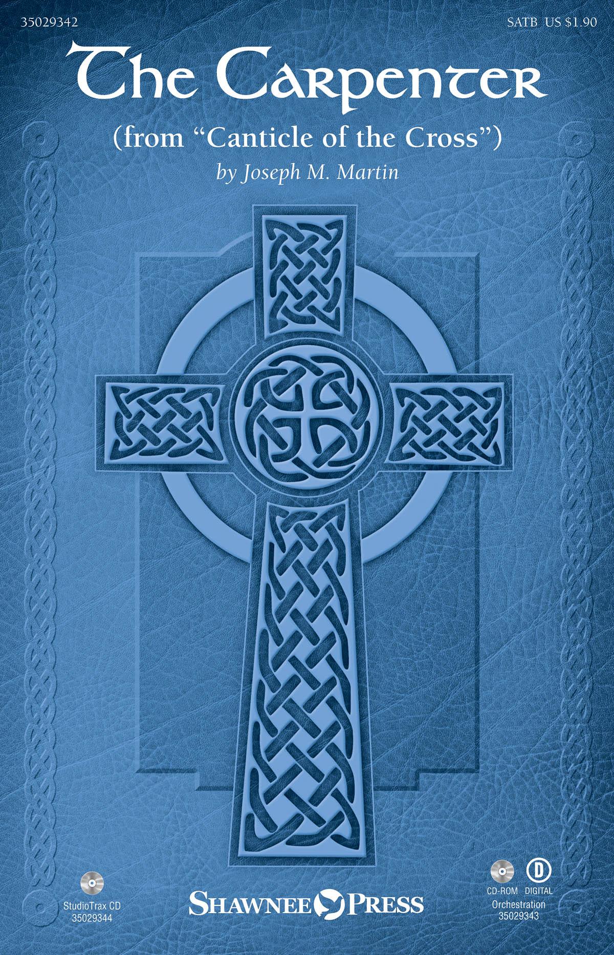 Joseph M. Martin: The Carpenter: SATB: Vocal Score