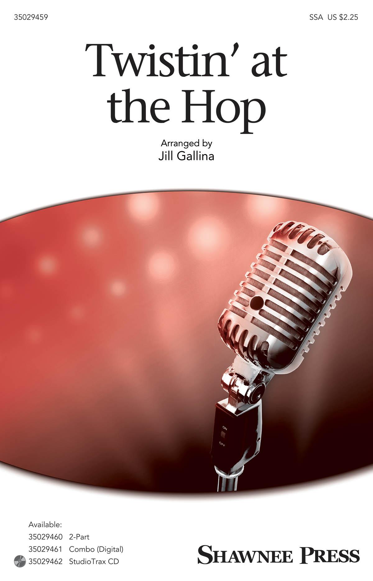 Twistin' at the Hop: SSA: Vocal Score