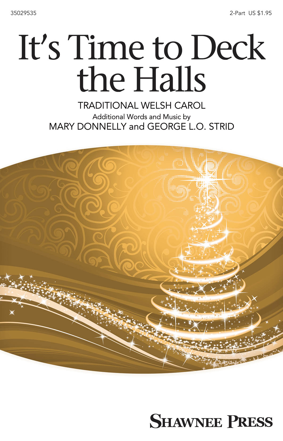 It's Time to Deck the Hall!: 2-Part Choir: Vocal Score