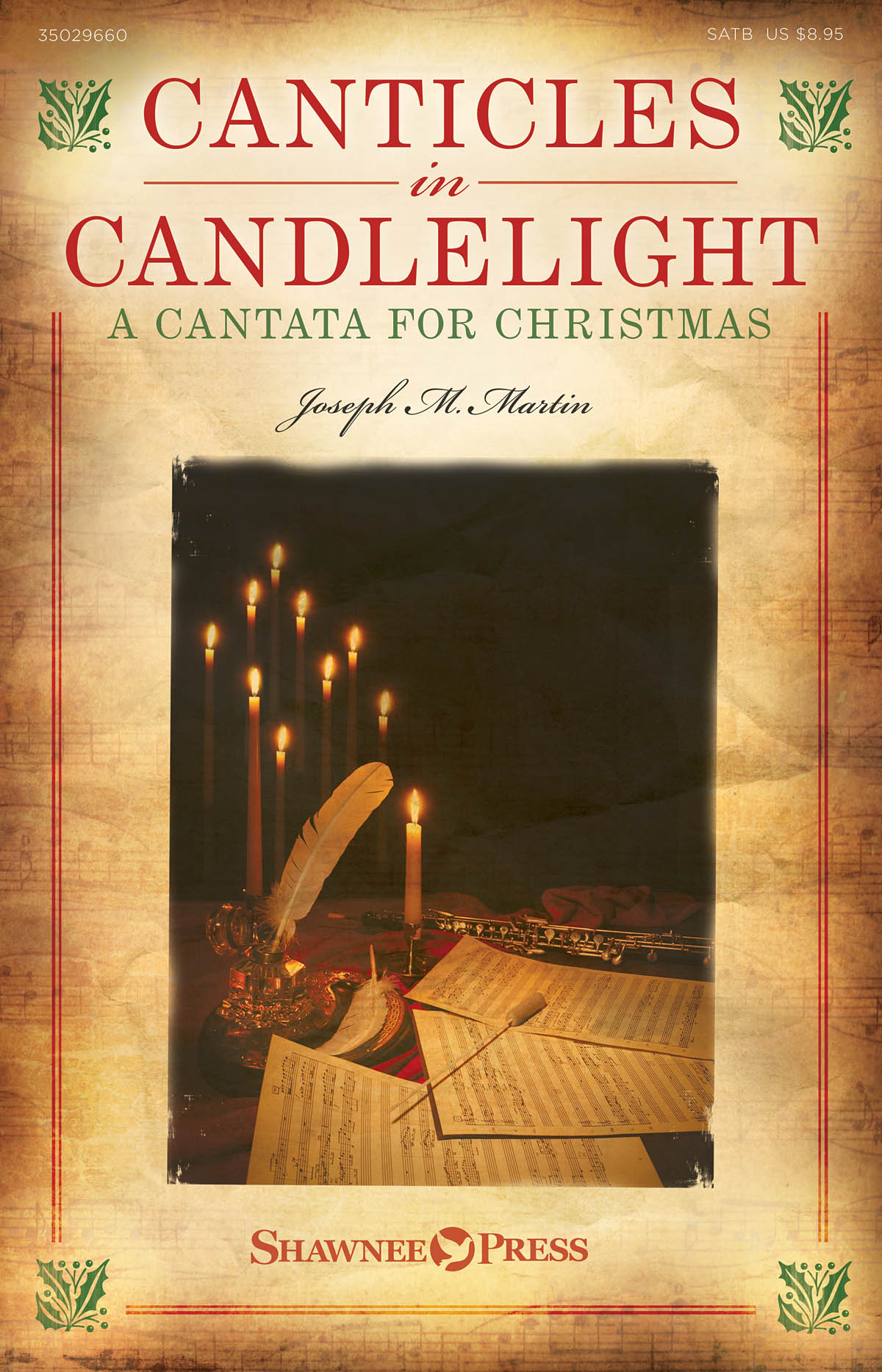 Joseph M. Martin: Canticles in Candlelight: SATB: Vocal Score
