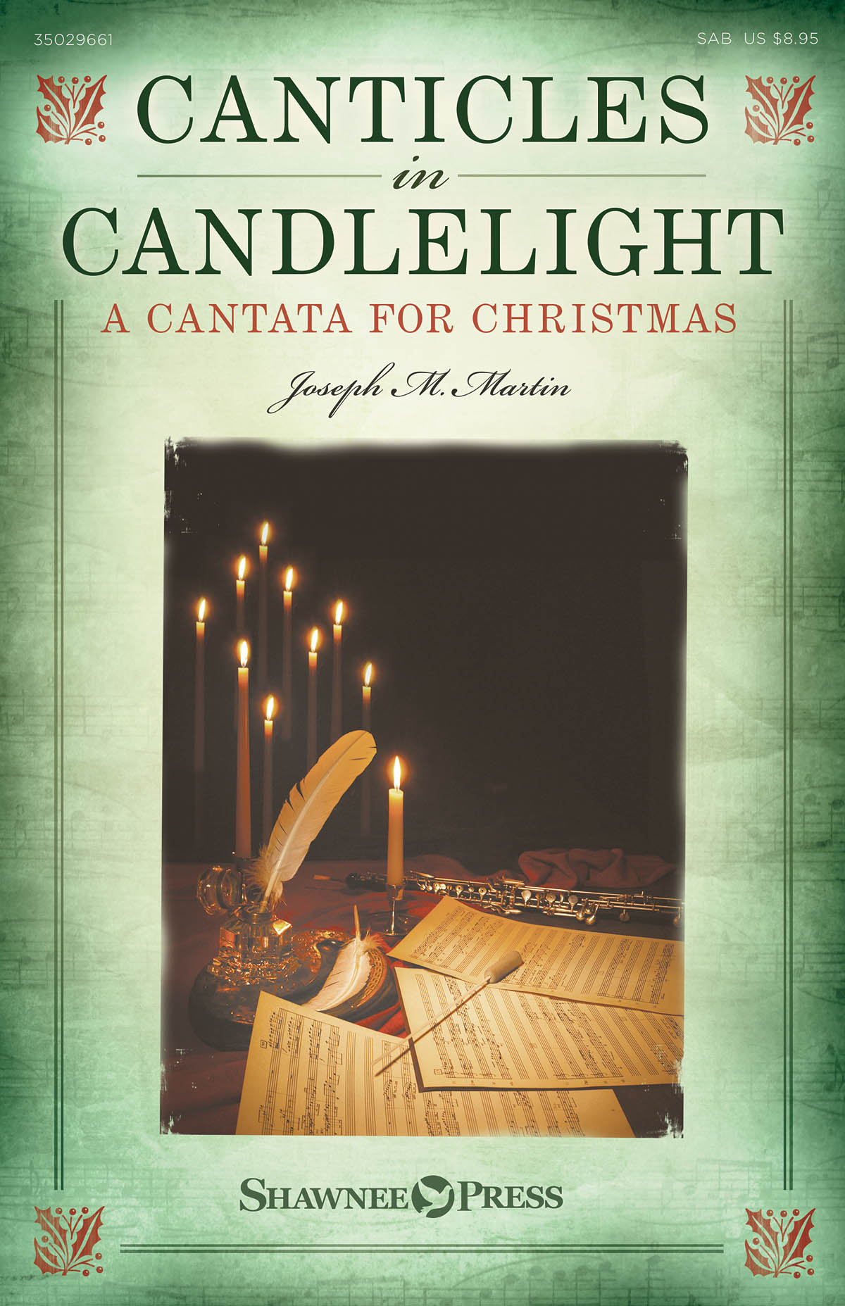 Joseph M. Martin: Canticles in Candlelight: SAB: Vocal Score