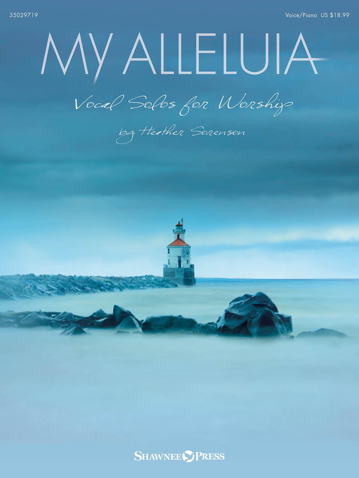 My Alleluia: Vocal Album