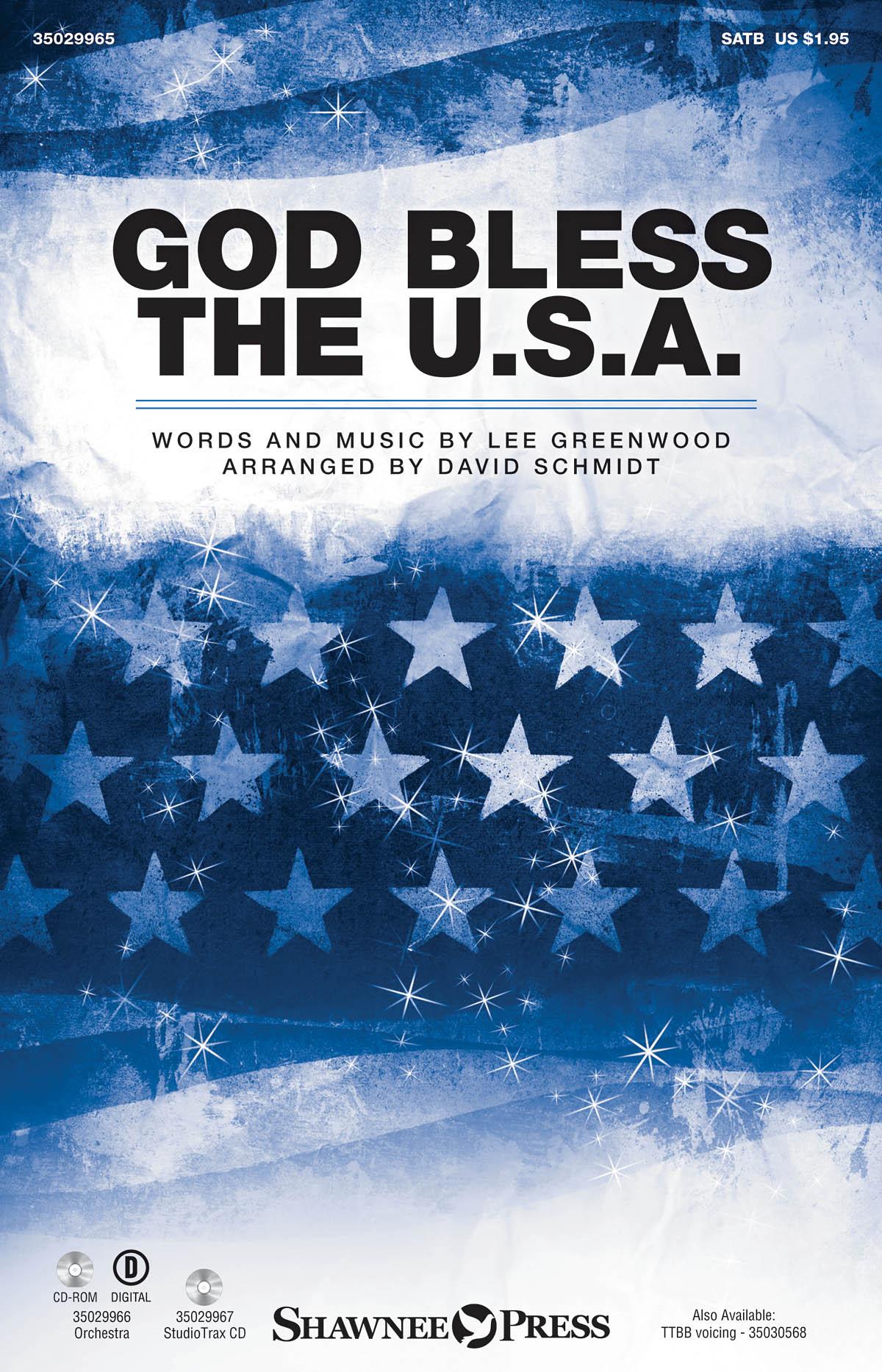 Lee Greenwood: God Bless the U.S.A.: SATB: Vocal Score