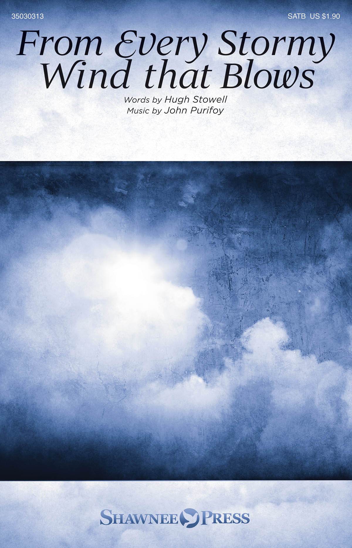John Purifoy: From Every Stormy Wind that Blows: SATB: Vocal Score