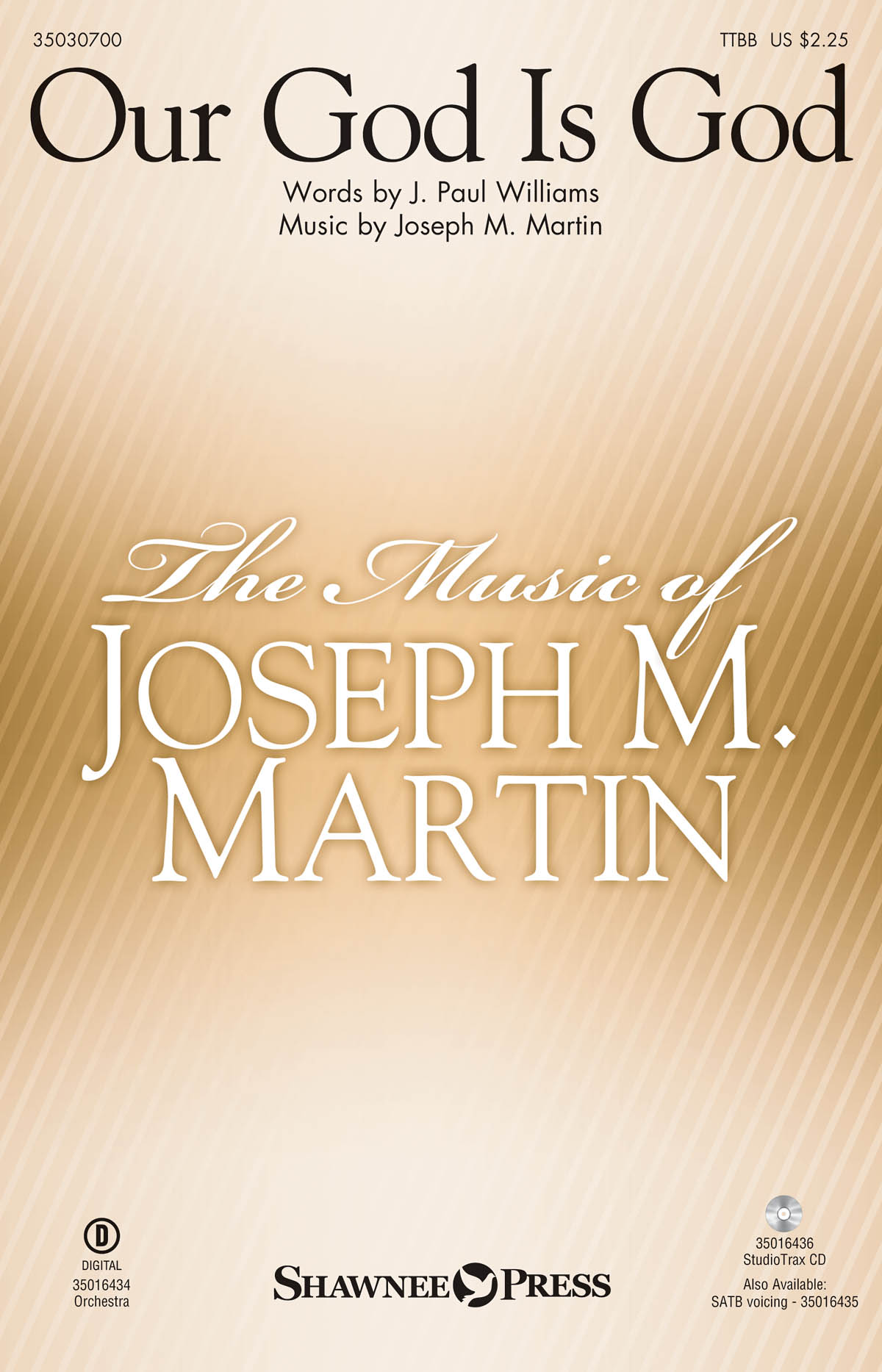 J. Paul Williams Joseph M. Martin: Our God Is God: TTBB: Vocal Score