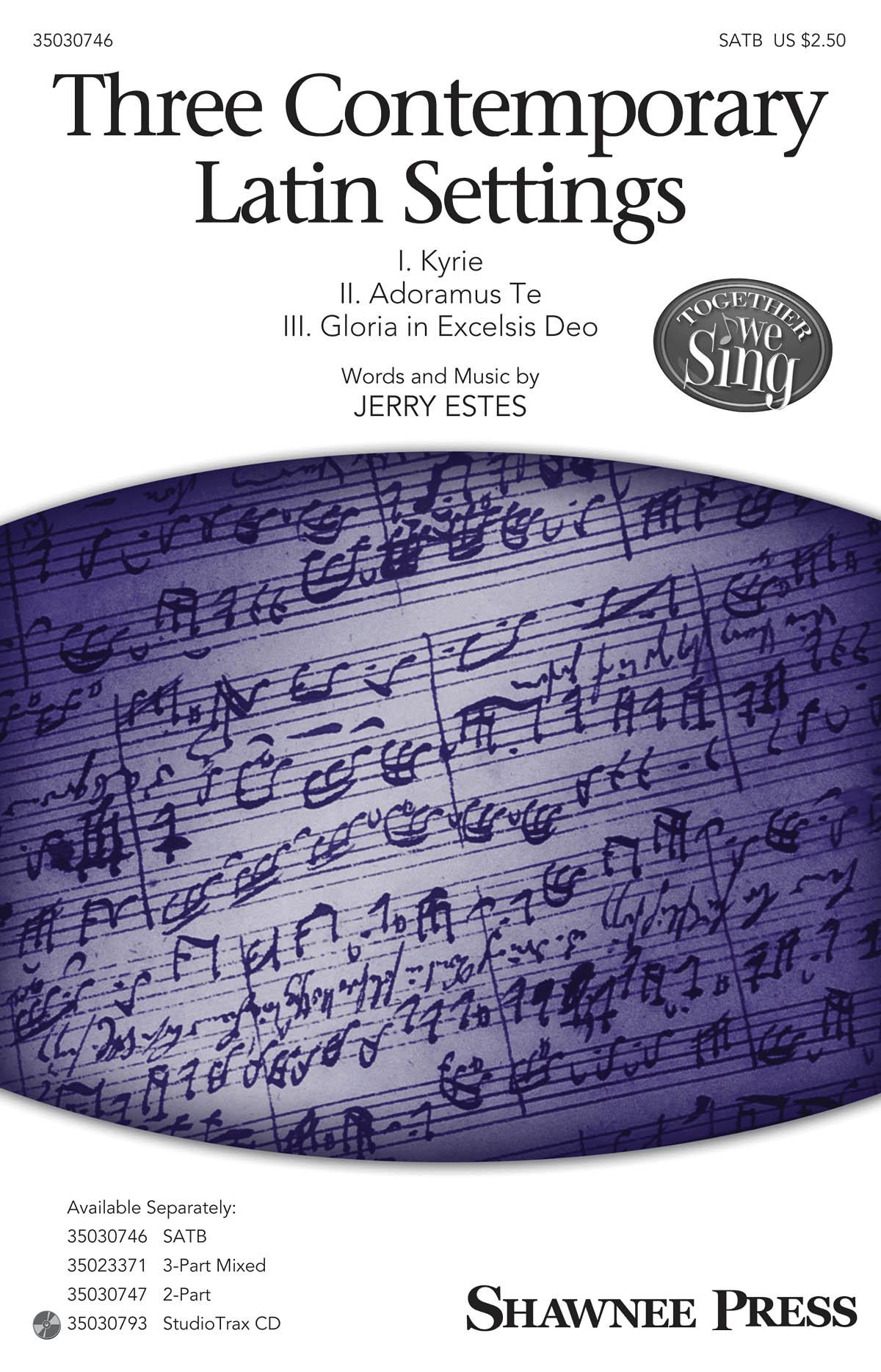 Jerry Estes: Three Contemporary Latin Settings: SATB: Vocal Score