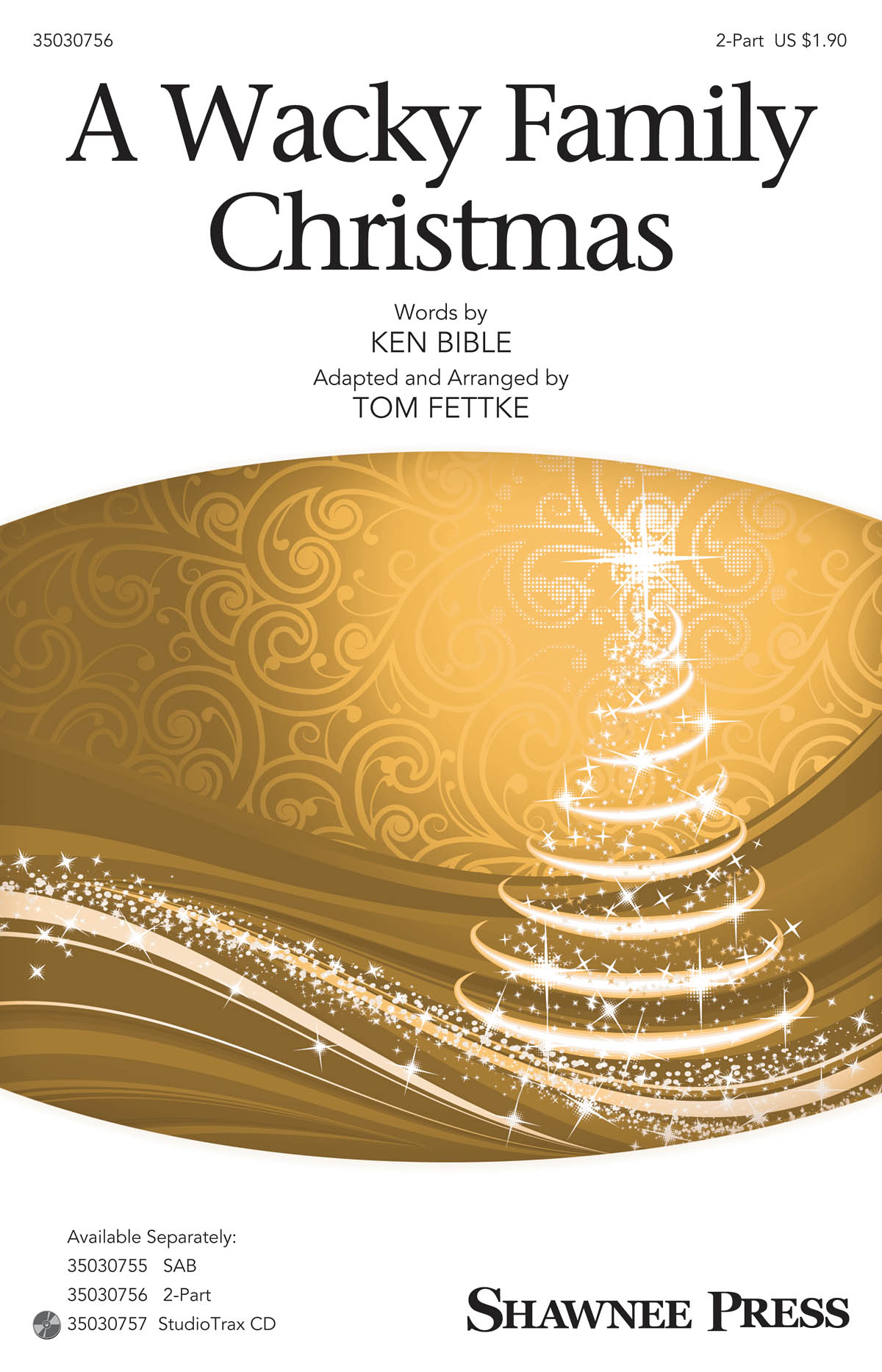 A Wacky Family Christmas: 2-Part Choir: Vocal Score