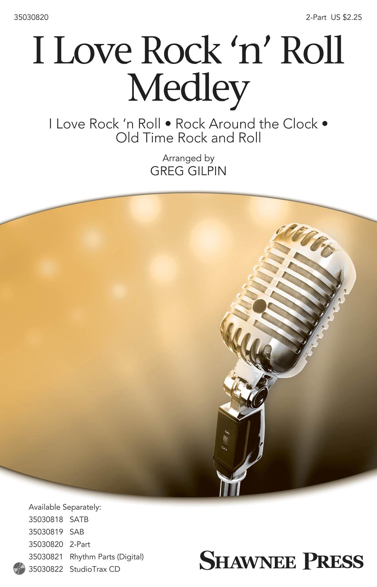 I Love Rock 'n' Roll Medley: 2-Part Choir: Vocal Score